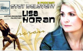 Stay Relevant-Episode 7: Lisa Horan