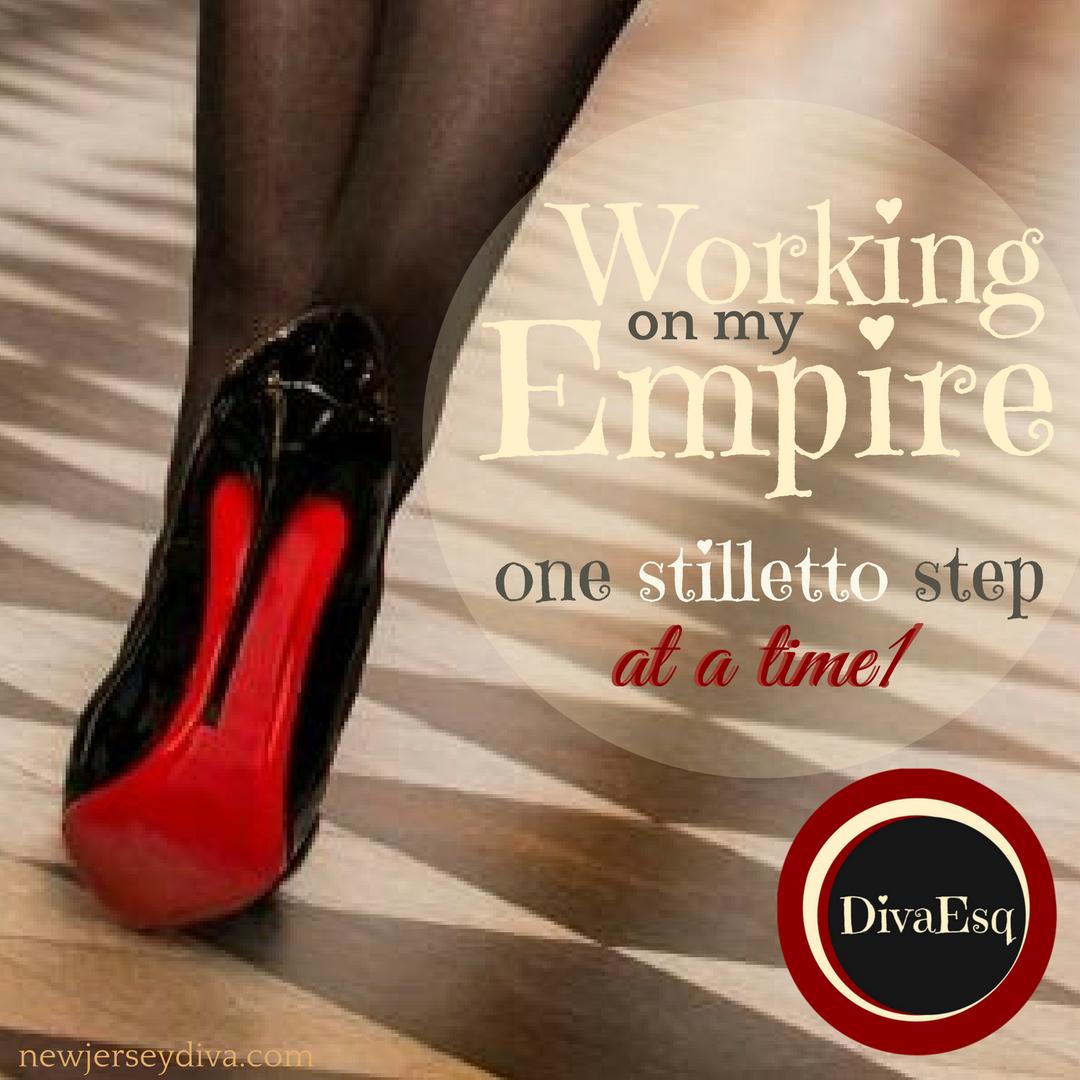 Working on my Empire - Stiletto