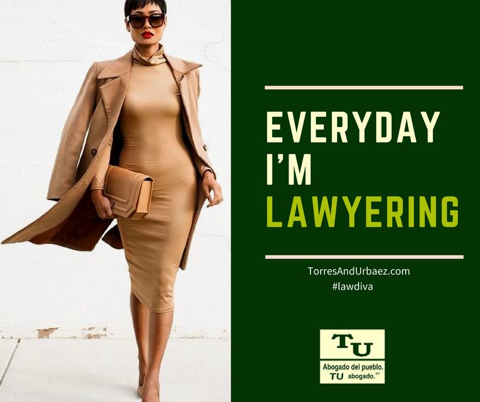 Everyday I'm lawyering