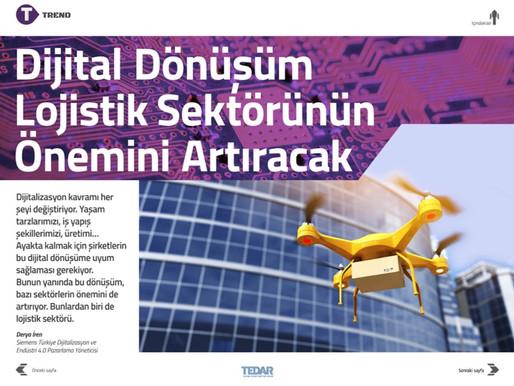 Dijital dönüşüm lojistik sektörünün önemini arttıracak