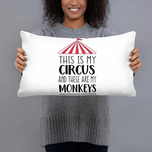 Not My Circus Pillow