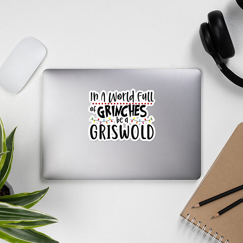 Be a Griswold Bubble-free stickers