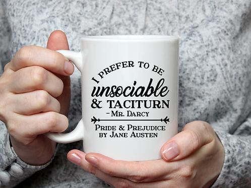 I Prefer to be Unsociable Jane Austen Mug