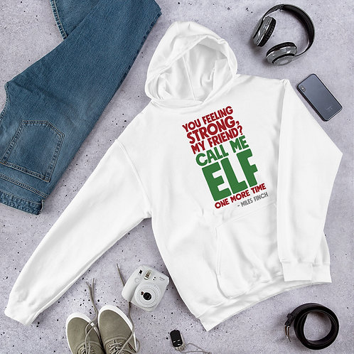 Call Me Elf One More Time Unisex Hoodie