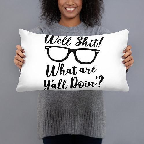 Well Shit...Leslie Jordan Tik Tok Inspired Basic Pillow
