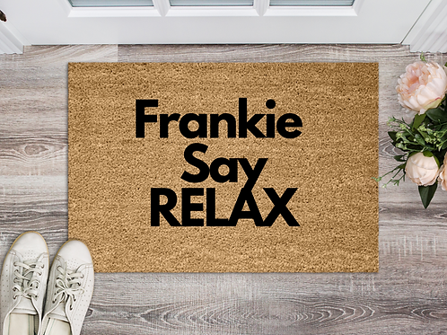 Frankie say relax
