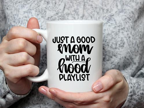 Just a good mom mug