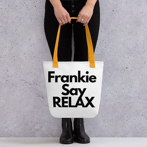 Frankie Say Relax Friends Inspired Tote Bag