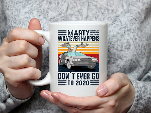 Marty never go to 2020