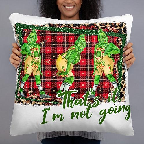 Not Going Basic Pillow