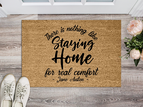 Nothing like staying home Jane Austen quote