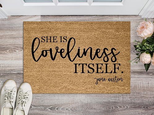 She is loveliness itself Jane Austen quote