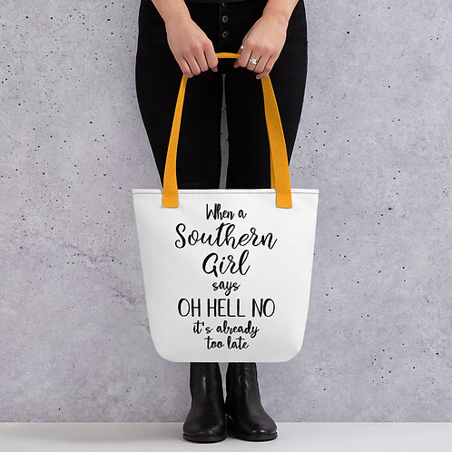 When a Southern Girl Says No Tote bag