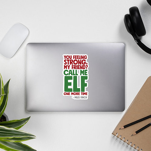 Call Me Elf One More Time Elf Movie Bubble-free stickers