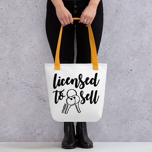Licensed to Sell Realtor Life Tote Bag
