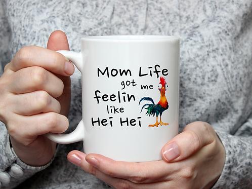 Mom Life Hei Hei