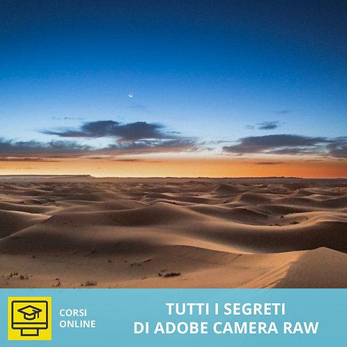Workshop Online - Tutti i segreti di Adobe Camera Raw