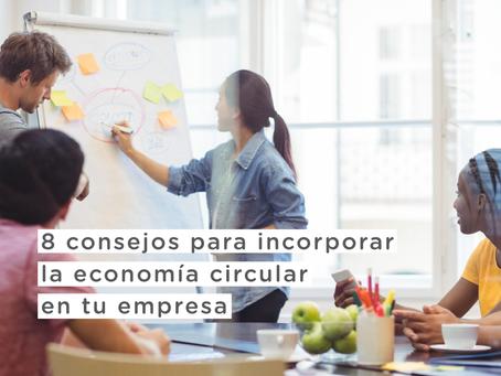 8 Consejos para incorporar la economía circular en tu empresa