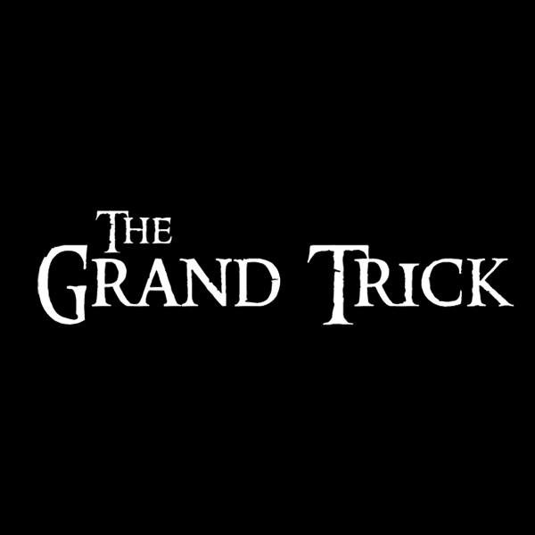 The Grand Trick