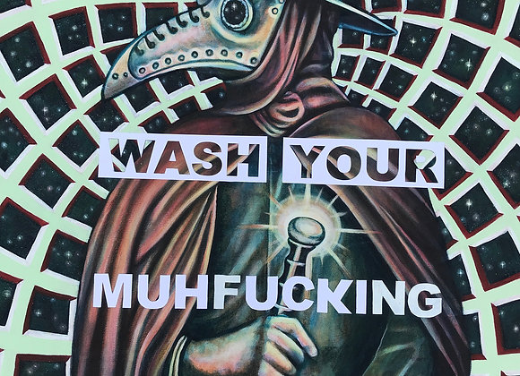 Wash Your Muhfucking Hands