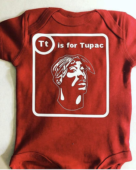 T is for Tupac Onesie