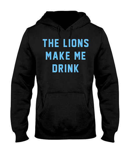 The Lions Make Me Drink