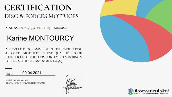 J'ai le plaisir de partager avec vous ma certification toute récente au DISC et aux Forces Motrices.
