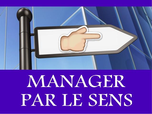 Devenir un manager porteur de sens pour les membres de son équipe