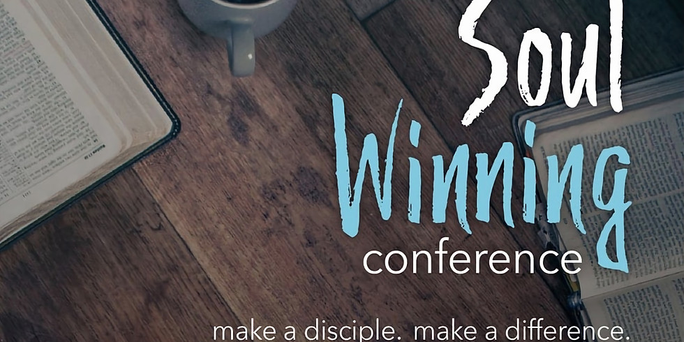 Soul Winning Conference