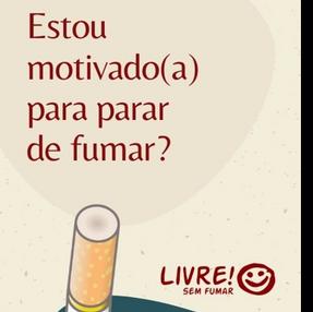 Estou motivado (a)  para parar de fumar?