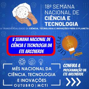 SEMANA NACIONAL DE CIÊNCIA E TECNOLOGIA DA ETE ARCOVERDE