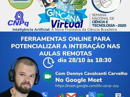Oficina com Dennys Carvalho - Ações de Formação Docente da SNCT