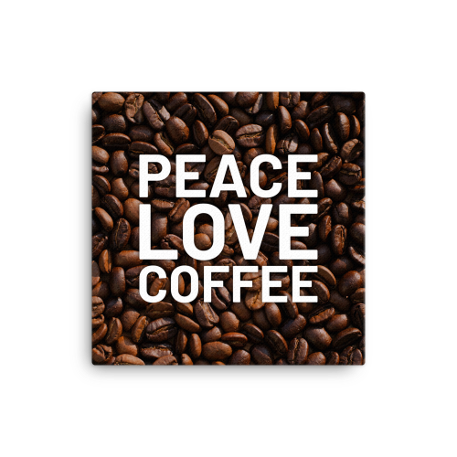 Peace and love on coffee bean background on a canvas wall art