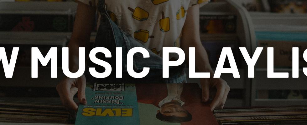 New Music Playlists