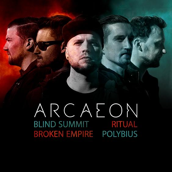 Arcaeon / Blind Summit / Ritual / Broken Empire / Polybius