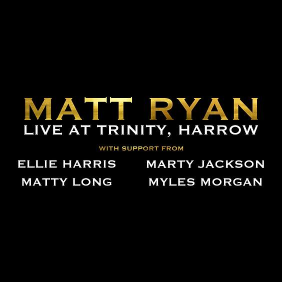 Matt Ryan / Ellie Harris / Marty Jackson / Matty Long / Myles Morgan