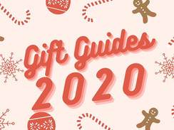 Gift Guides | Christmas 2020