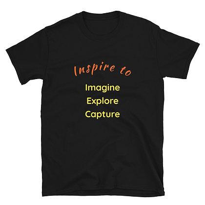 Inspire to Imagine, Explore, Capture Short-Sleeve Unisex T-Shirt
