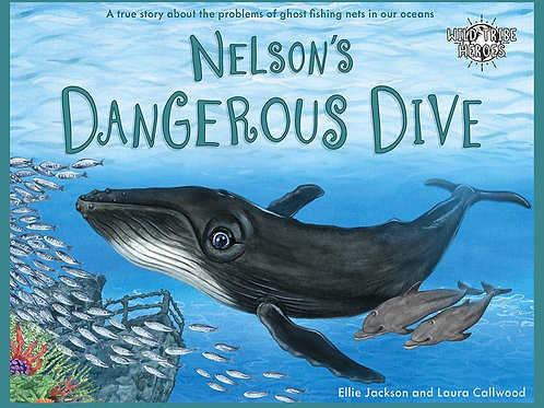 Nelson's Dangerous Dive Wild Tribe Heroes Children's Book