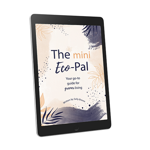 The Mini Eco-Pal Ebook - Your Go-To Guide For Greener Living