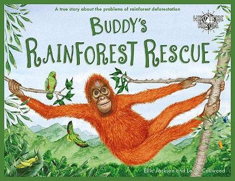 Buddy's Rainforest Rescue Wild Tribe Heroes Children's Book