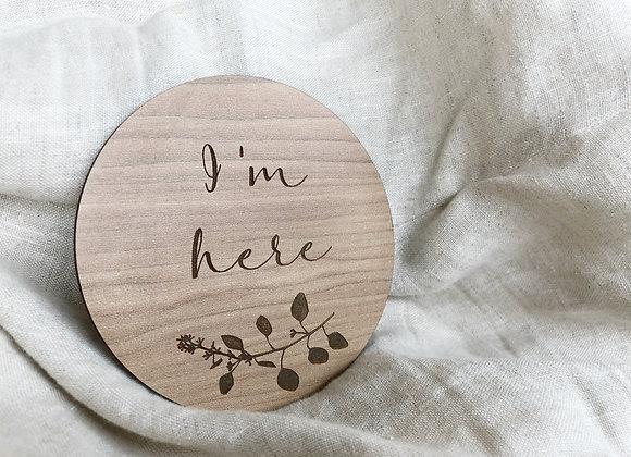 'I'm here' plaque