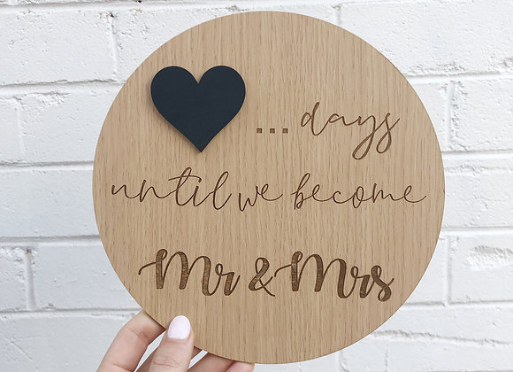 Marriage count down plaque