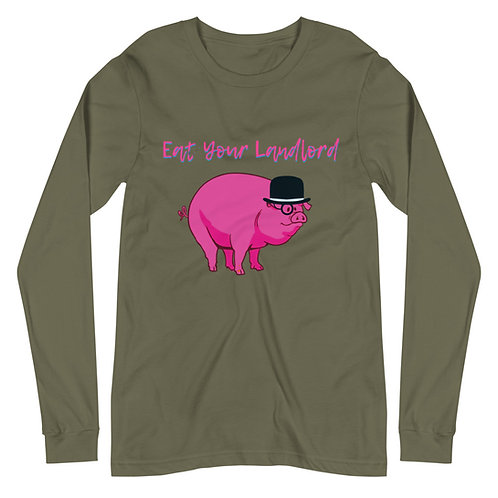 Eat Your Landlord Long Sleeve T-Shirt