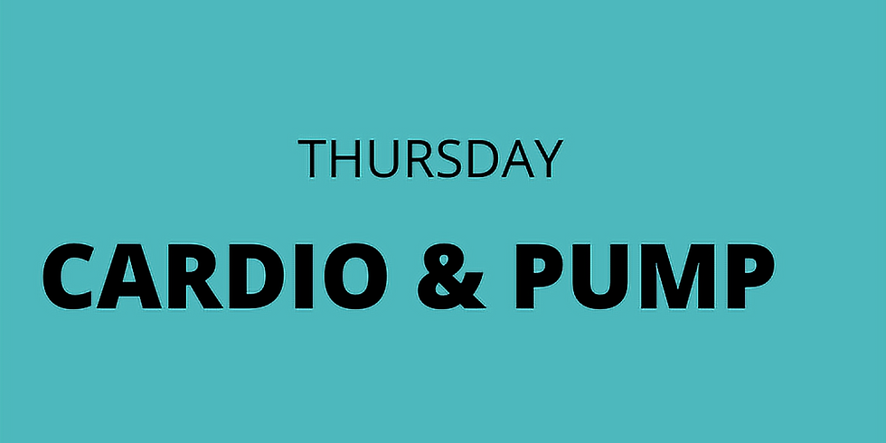 CARDIO & PUMP - Thursday