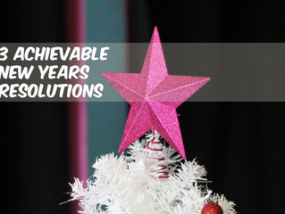 3 Achievable New Years Resolutions