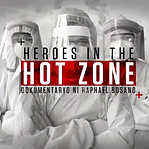 HEROES IN THE HOT ZONE