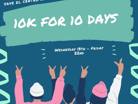 10k for 10 days