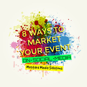 8 Ways to Market Your Event on Social Media