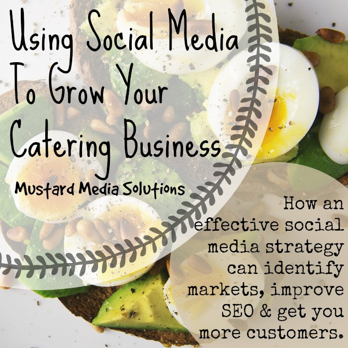 Using Social Media to Grow your Catering Business